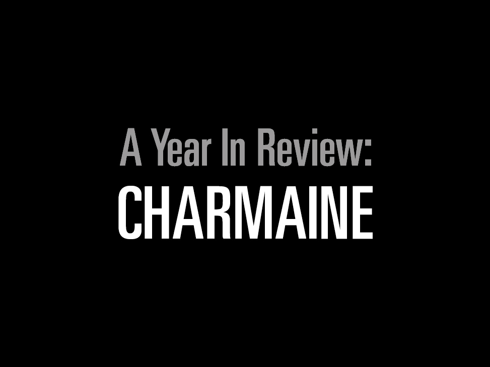 A Year In review: Charmaine