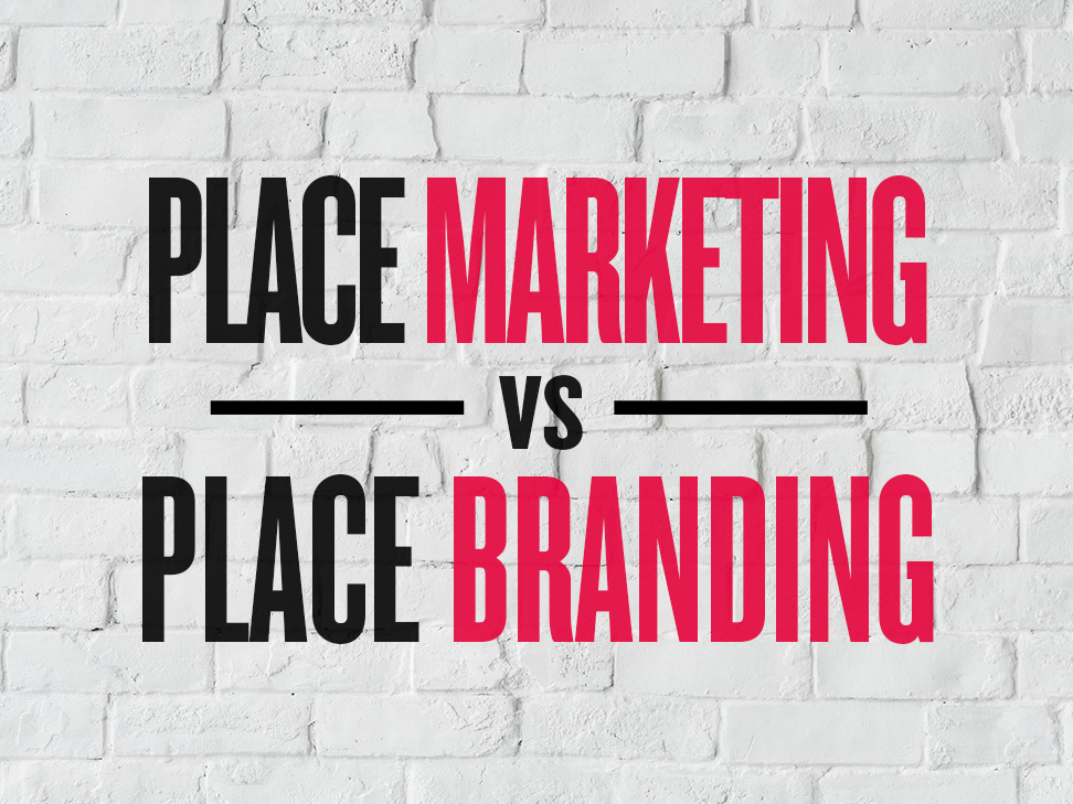 place marketing vs place branding